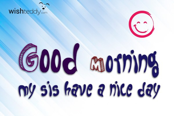Good Morning Sisters Image : Good morning wishes for sister