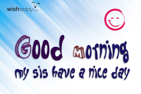 Good Morning Sister Greetings : Good morning wishes for sister