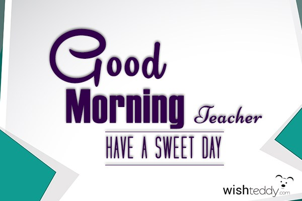 Good Morning Teacher Japanese : Good morning wishes for teacher