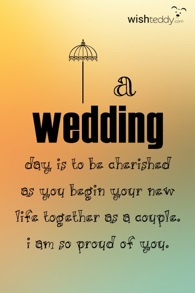 Wedding day is to be cherished as you begin your