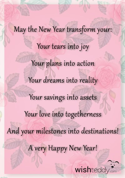 May the new year transform your tears into joy