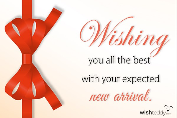 Wishing you all the best with your expected