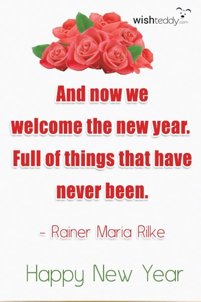 And now we welcome the new year full of things that have never been