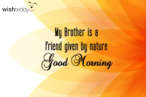 Good Morning Wishes For Brother