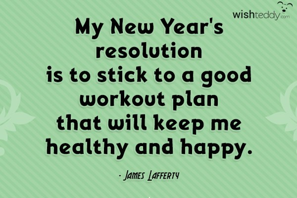 My new year's resolution is to stick to a good