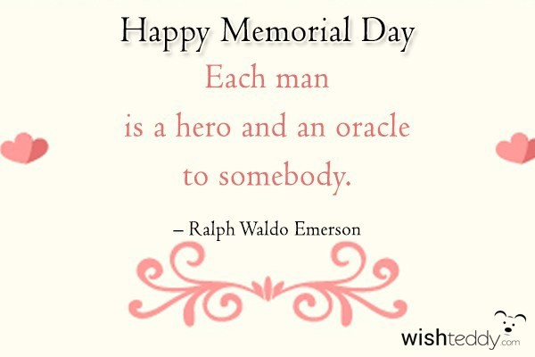 Happy memorial day each man is a hero