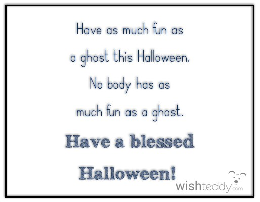 Have as much fun as a ghost this halloween