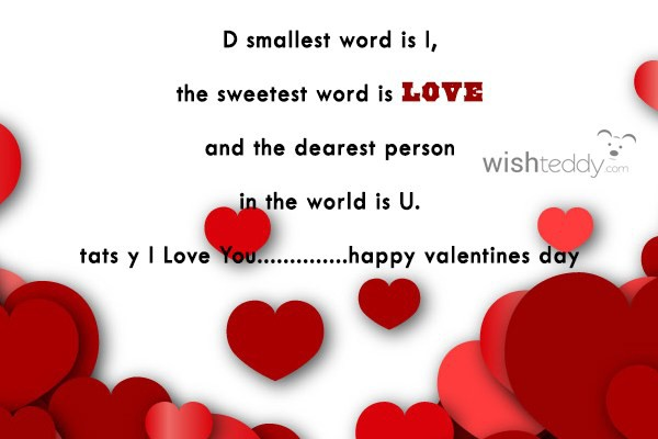 D smallest word is i the sweetest word is love