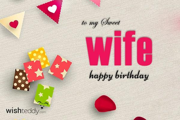 To My Sweet Wife Happy Birthday