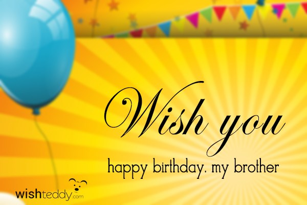 Wish You Happy Birthday My Brother